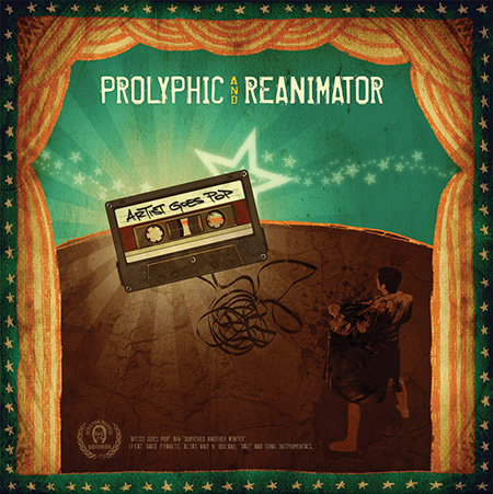 Prolyphic & Reanimator 'Artist Goes Pop'